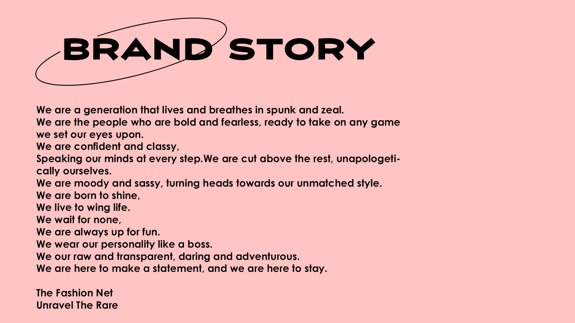 The Fashion Net Brand Story